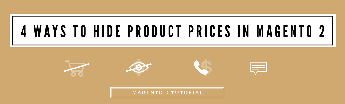 How to Hide Prices in Magento 2