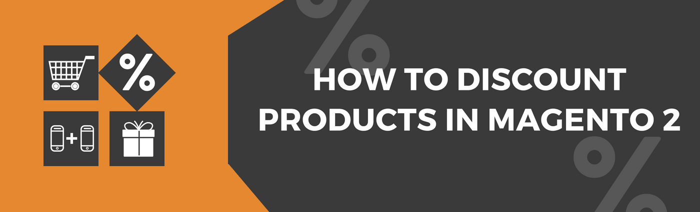 How to Discount Products in Magento 2