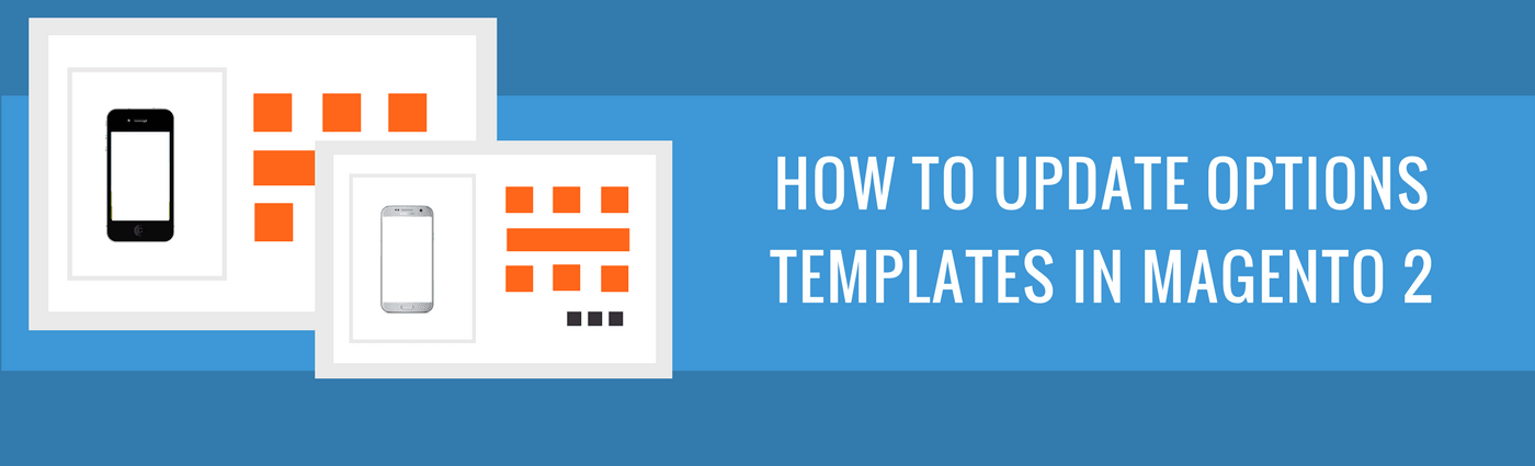 How to Create Options Templates in Magento 2
