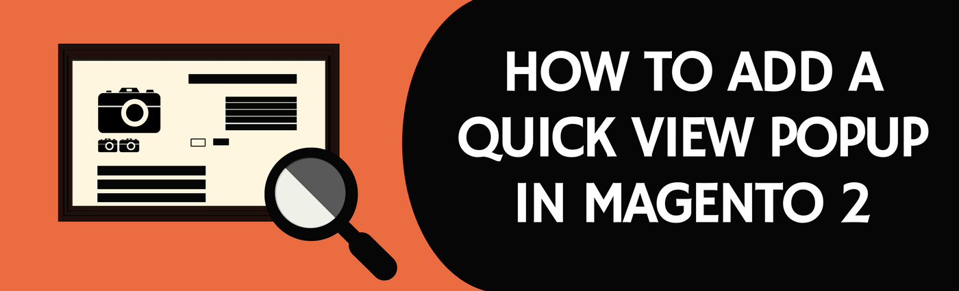 How to Add a Quick View Popup in Magento 2