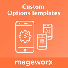Custom Options Templates for Magento 2 by Mageworx